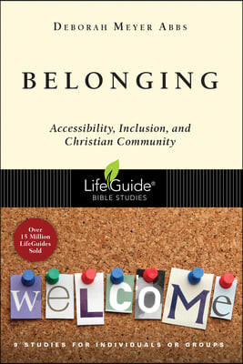 Belonging: Accessibility, Inclusion, and Christian Community