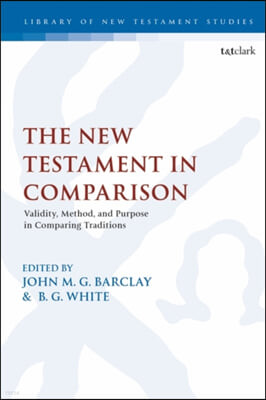 The New Testament in Comparison: Validity, Method, and Purpose in Comparing Traditions