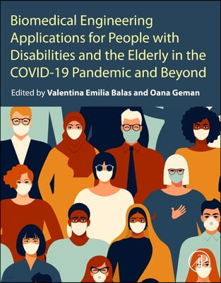 Biomedical Engineering Applications for People with Disabilities and Elderly in a New Covid-19 Pandemic and Beyond