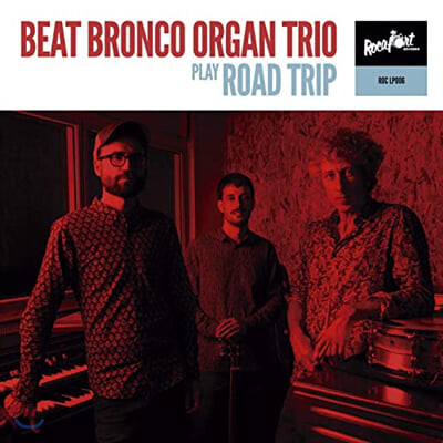 Beat Bronco Organ Trio (비트 브론코 오르간 트리오) - Road Trip [LP]