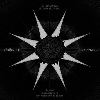 Fahad Siadat / 주정현  - Exercise / Exorcise