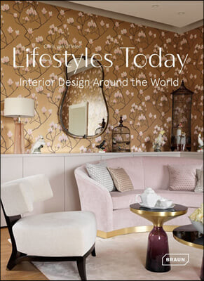 Lifestyles Today: Interior Design Around the World