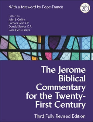 The Jerome Biblical Commentary for the Twenty-First Century: Third Fully Revised Edition