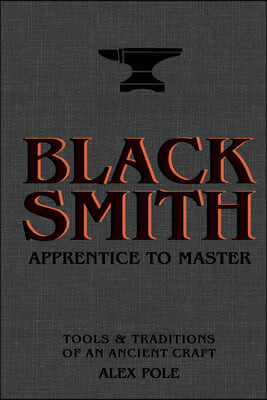 Blacksmith: Tales from the Forge - From Apprentice to Master