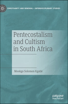 Pentecostalism and Cultism in South Africa