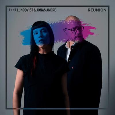 Anna Lundqvist / Jonas Andre (안나 룬드크비스트 / 요나스 안드레) - Reunion [LP]