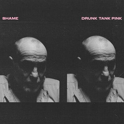 Shame (쉐임) - 2집 Drunk Tank Pink [카세트테이프]