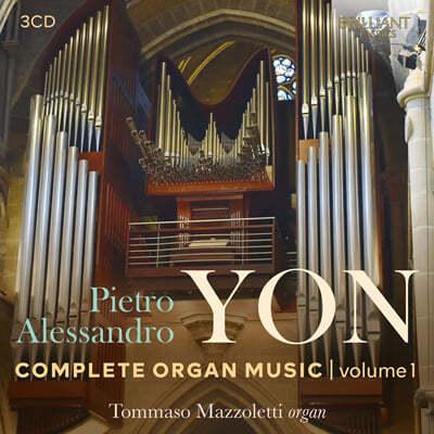 Tommaso Mazzoletti 피에트로 알레산드로 욘: 오르간 작품 전곡 1집 (Pietro Alessandro Yon: Complete Organ Music Vol. 1)