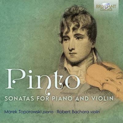 Robert Bachara 조지 프레데릭 핀토: 바이올린 소나타 1-3번 (George Frederick Pinto: Sonatas for Piano and Violin)