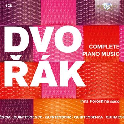Inna Poroshina 드보르작: 피아노 작품 전곡 (Dvorak: Complete Piano Works)