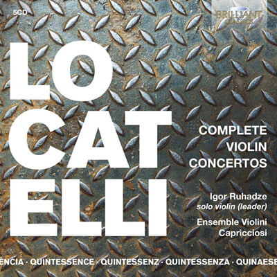 Igor Ruhadze 로카텔리: 바이올린 협주곡 전곡 (Pietro Locatelli: Complete Violin Concertos)