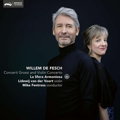 빌럼 드 페쉬: 바이올린 협주곡 & 합주 협주곡 (Willem de Fesch: Violin concerto & Concerto Grosso)(CD) - Mike Fentross