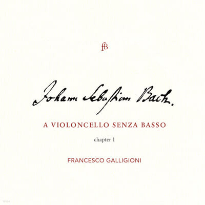 Francesco Galligioni 바흐: 무반주 첼로 모음곡 1-3번 (J.S.Bach: Cello Suite Nos. 1-3 BWV1007-1009)