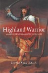Highland Warrior: Alasdair Maccolla and the Civil Wars