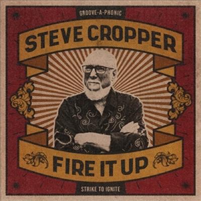 Steve Cropper - Fire It Up (CD)