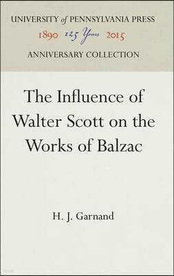 The Influence of Walter Scott on the Works of Balzac