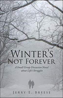 Winter's Not Forever
