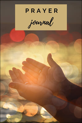 Prayer Journal: Notebook for Women of God A Christian Devotional for a Year of Praise, Gratitude, and Reflection