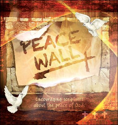 Peace Wall: Encouraging Scriptures about God's Peace