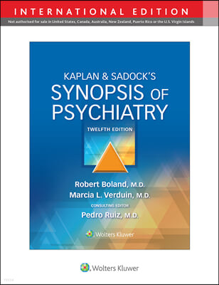 Kaplan & Sadock's Synopsis of Psychiatry, 12/E, (IE)