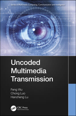 Uncoded Multimedia Transmission