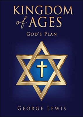 Kingdom of Ages: God's Plan