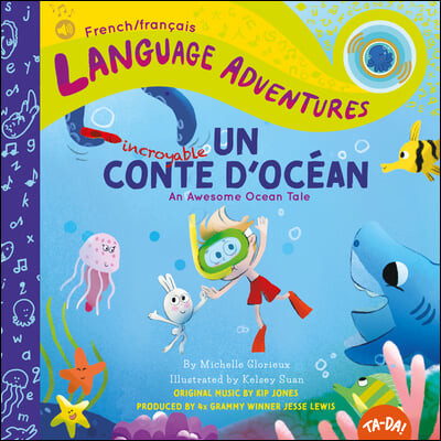 Un Incroyable Conte d'Ocean (an Awesome Ocean Tale, French / Francais Language Edition)