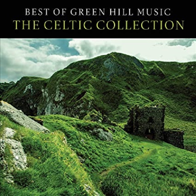 Various Artists - Best Of Green Hill: Celtic Collection (CD)