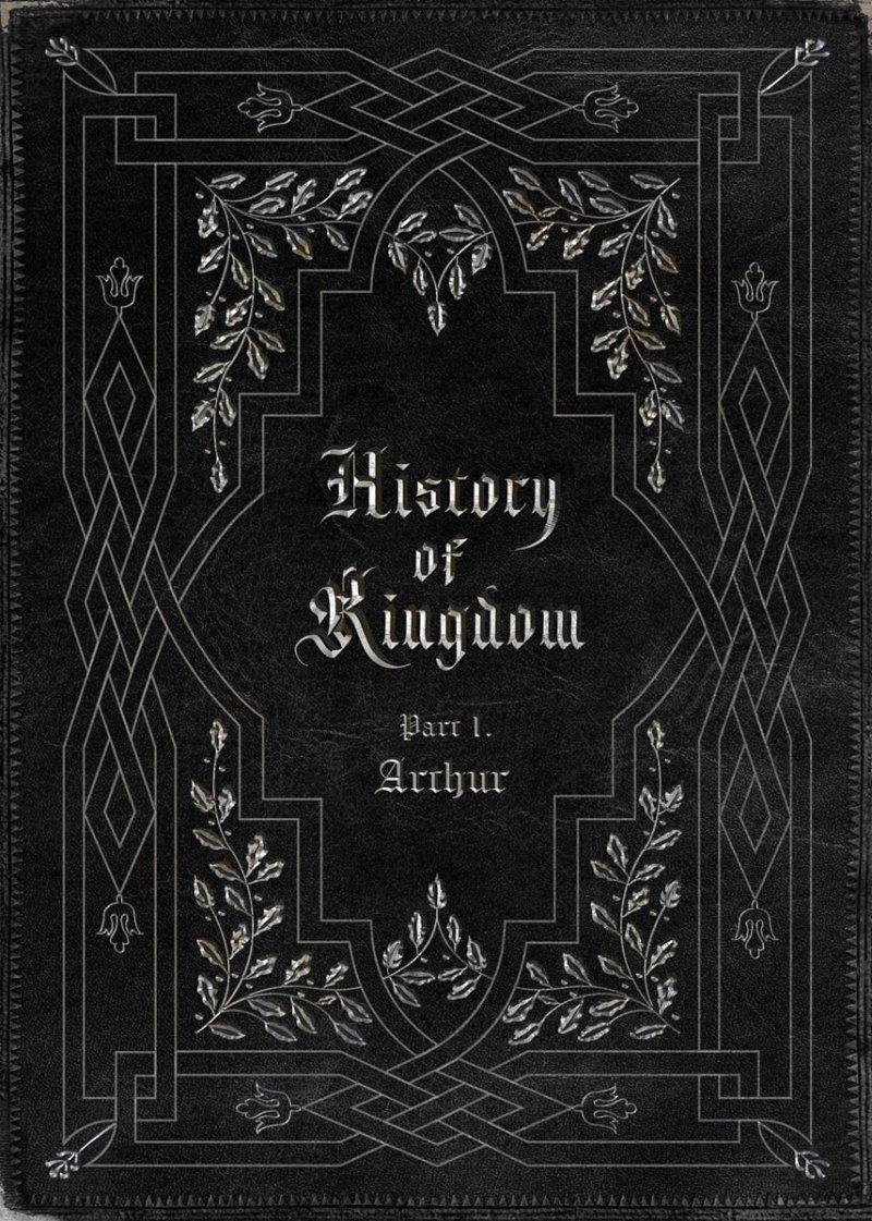 킹덤 (KINGDOM) - History Of Kingdom: PartⅠ. Arthur