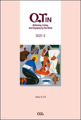 말씀대로 믿고 살고 누리는 큐티인(QTIN)(영문판)(2021년 3월호)