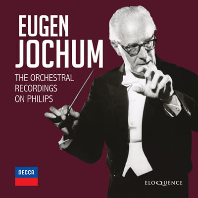오이겐 요훔 - 필립스 관현악곡 녹음집 (Eugen Jochum: The Orchestral Recordings On Philips)