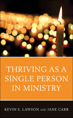 Thriving as a Single Person in Ministry