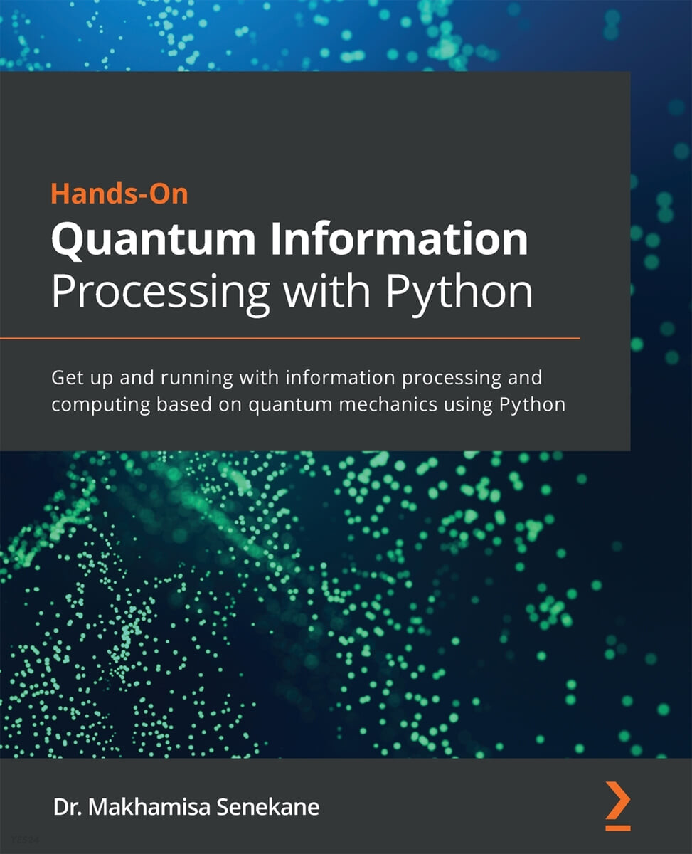 Hands-On Quantum Information Processing with Python