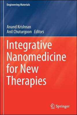 Integrative Nanomedicine for New Therapies