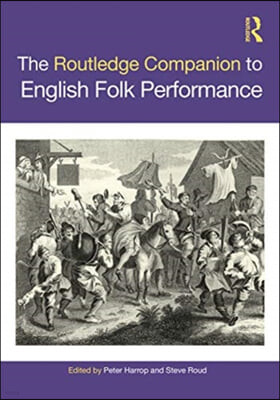 The Routledge Companion to English Folk Performance