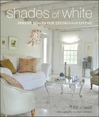 Shades of White: Serene Spaces for Effortless Living