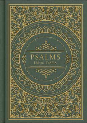 Psalms in 30 Days: CSB Edition