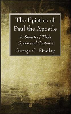 The Epistles of Paul the Apostle
