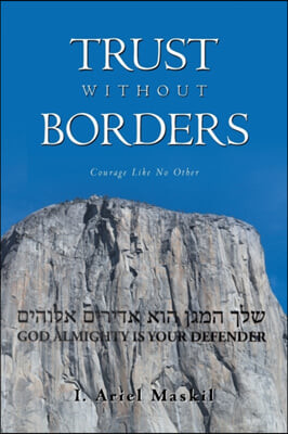 Trust Without Borders: Courage Like No Other