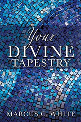 Your Divine Tapestry