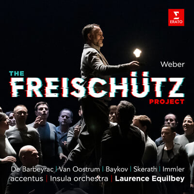 Laurence Equilbey 베버: 마탄의 사수 프로젝트 (Weber: The Freischutz Project)