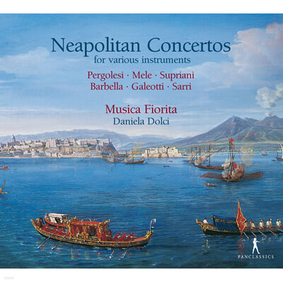 Musica Fiorita 페르골레시 / 멜리 / 수프리아니 / 바르벨라: 협주곡 (Pergolesi / Mele / Supriani / Barbella: Concertos)