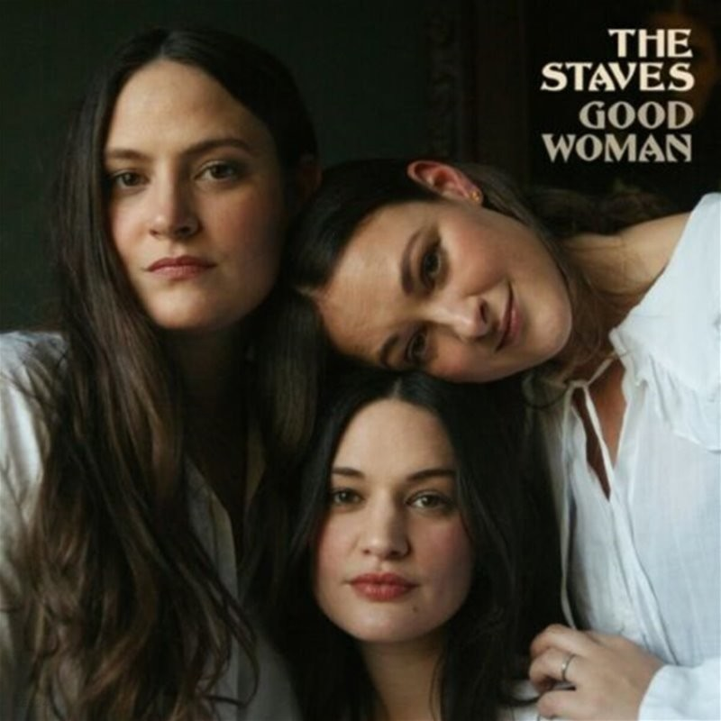 The Staves (스테이브스) - Good Woman