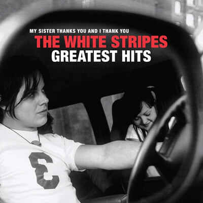 The White Stripes (화이트 스트라입스) - My Sister Thanks You And I Thank You: The White Stripes Greatest Hits [2LP]