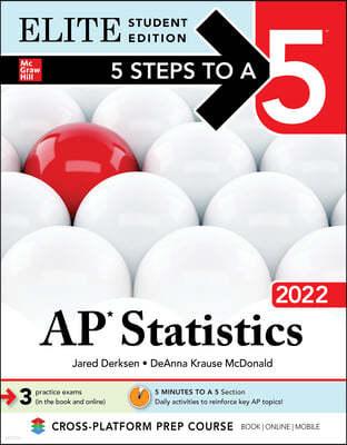 5 Steps to a 5: AP Statistics 2022 Elite Student Edition