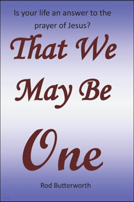 That We May Be One