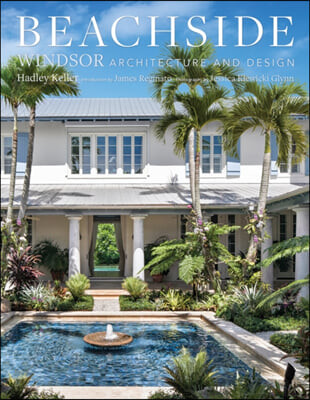 Beachside: Windsor Architecture and Design