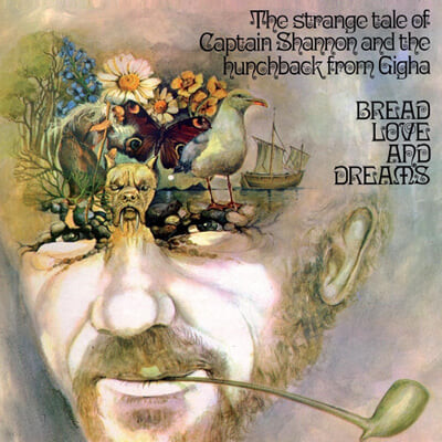 Bread Love and Dreams (브레드 러브 앤 드림즈) - The Strange Tale Of Captain Shannon and the Hunchback from Gigha [LP]