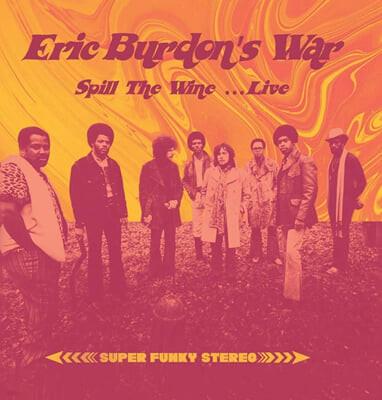 Eric Burdon & War (에릭 버돈 & 워) - Spill The Wine (Live)