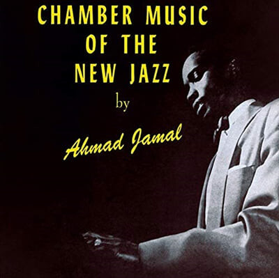 Ahmad Jamal (아마드 자말) - Chamber Music Of The New Jazz [LP]